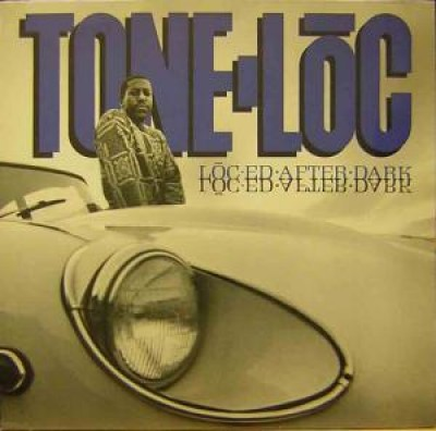 Tone Loc - Lōc'ed After Dark
