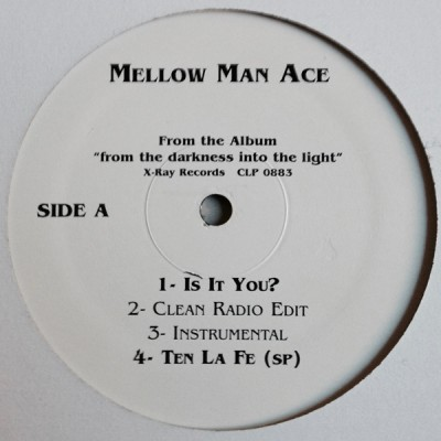 Mellow Man Ace - Is It You? / Ten La Fe