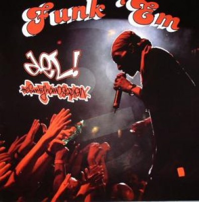 Del The Funkee Homosapien - Funk 'Em / Going Off / Make Me Feel