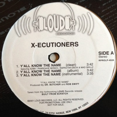 The X-Ecutioners - Y'all Know The Name