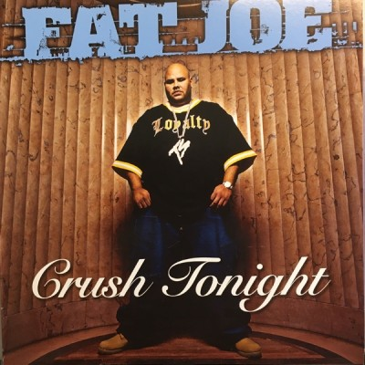 Fat Joe - Crush Tonight