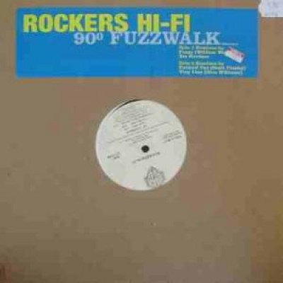 Rockers Hi-Fi - 90º Fuzzwalk
