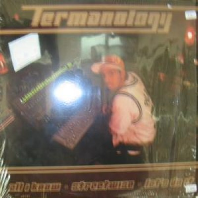 Termanology - All I Know / Streetwise / Let's Do It