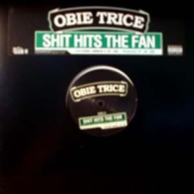 Obie Trice - Shit Hits The Fan