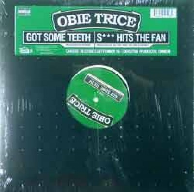 Obie Trice - Got Some Teeth / S*** Hits The Fan