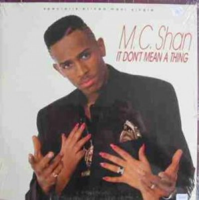 MC Shan - It Don't Mean A Thing