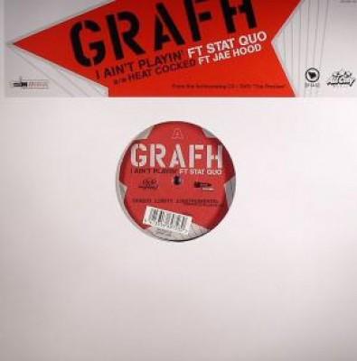 Grafh - I Ain't Playin' / Heat Cocked / Get Shot Boy