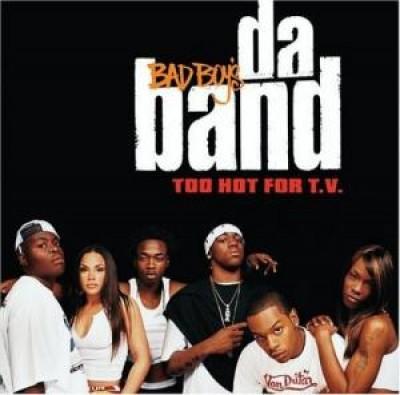 Bad Boy's Da Band - Too Hot For T.V.