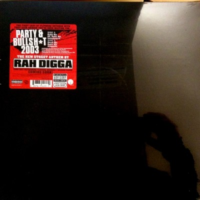 Rah Digga - Party & Bullsh*t 2003