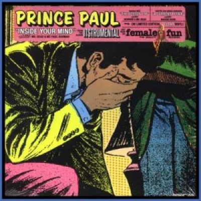 Prince Paul - Inside Your Mind / A Current Affair (Live @ 5) / The Boston Top
