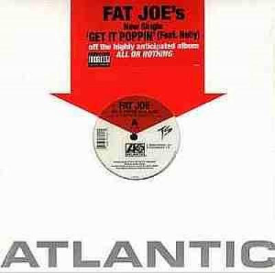 Fat Joe - Get It Poppin'