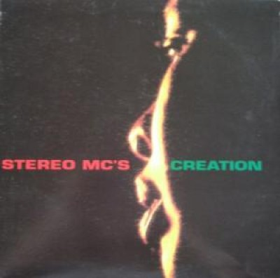Stereo MC's - Creation
