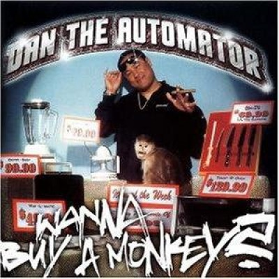 Dan The Automator - Wanna Buy A Monkey
