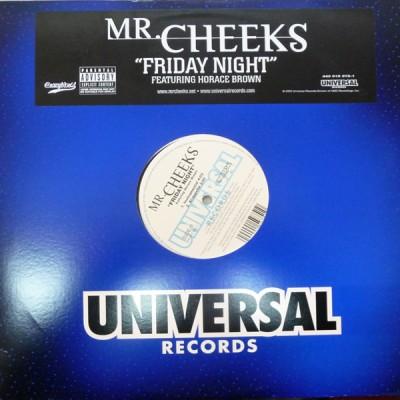 Mr. Cheeks - Friday Night