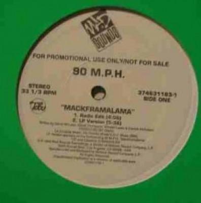 90 M.P.H. - Mackframalama