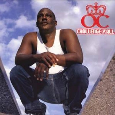 O.C. - Challenge Y'all / Guns And Butter