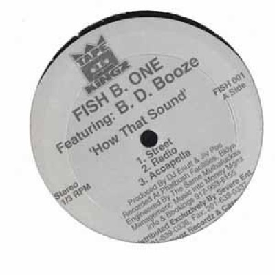 Fish B. One - How That Sound / Get It On