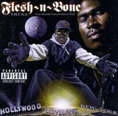 Flesh-N-Bone - T.H.U.G.S. Trues Humbly United Gatherin' Souls