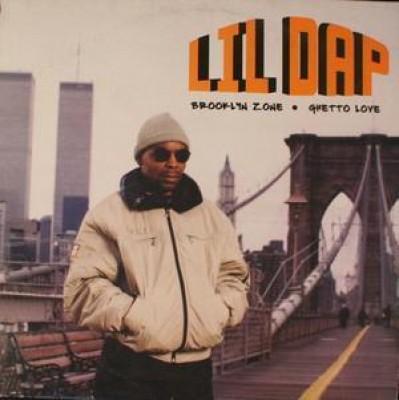 Lil' Dap - Brooklyn Zone / Ghetto Love