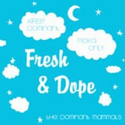 The Dominant Mammals - Fresh & Dope