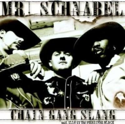Mister Schnabel - Chain Gang Slang