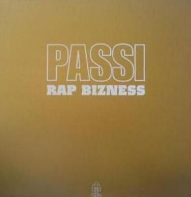 Passi - Rap Bizness