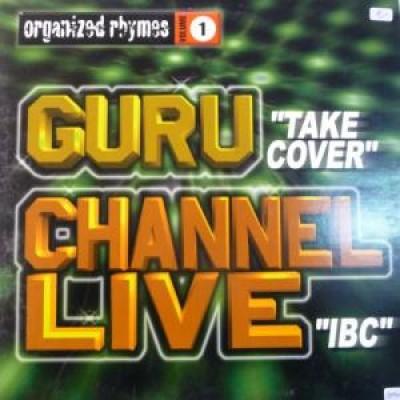 Guru / Channel Live - Organized Rhymes Volume 1
