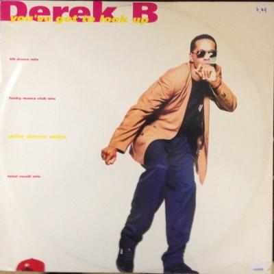 Derek B - You've Got To Look Up
