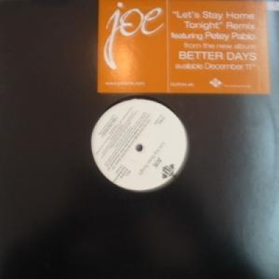 Joe - Let's Stay Home Tonight Remix