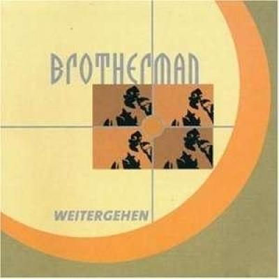 Brotherman - Weitergehen