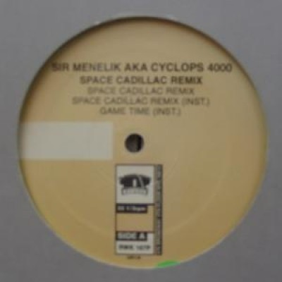 Sir Menelik aka Cyclops 4000 - Space Cadillac Remix