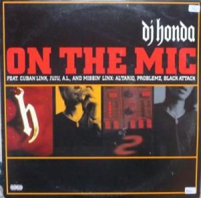 DJ Honda - On The Mic