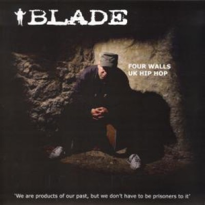 Blade - Four Walls / UK Hip Hop