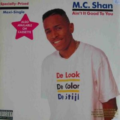MC Shan - Ain't It Good To You