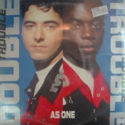 Double Trouble - As One