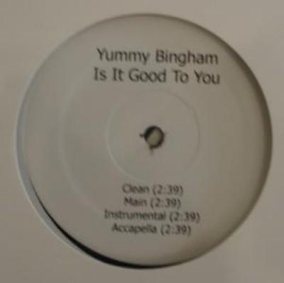 """Elizabeth """"Yummy"""" Bingham - Is It Good To You"""