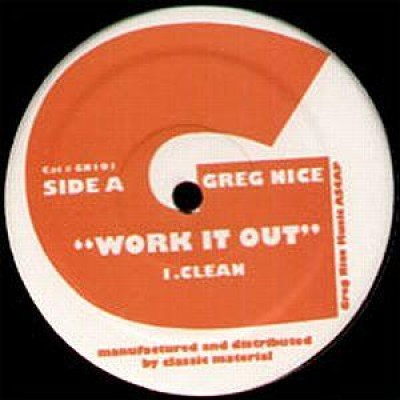 Greg Nice - Work It Out