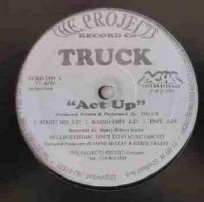 """Truck - """"Act Up"""""""