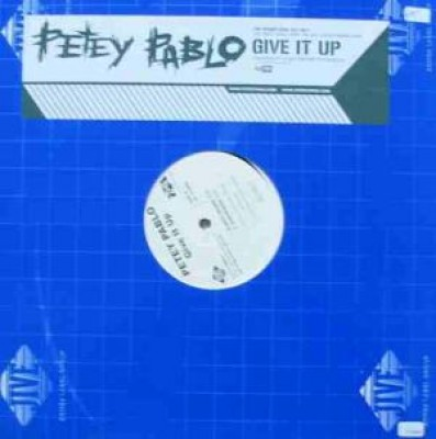 Petey Pablo - Give It Up