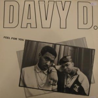 Davy D - Feel For You / Davy's Ride