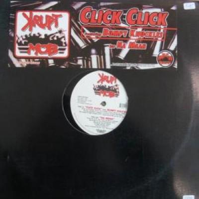 Krupt Mob - Click Click / Na Mean