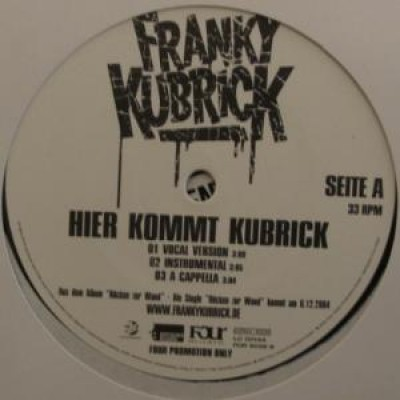 Franky Kubrick - Hier Kommt Kubrick