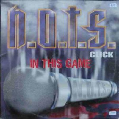 N.O.T.S. Click - In This Game / Crimes And Friends
