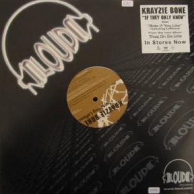 Krayzie Bone - If They Only Knew