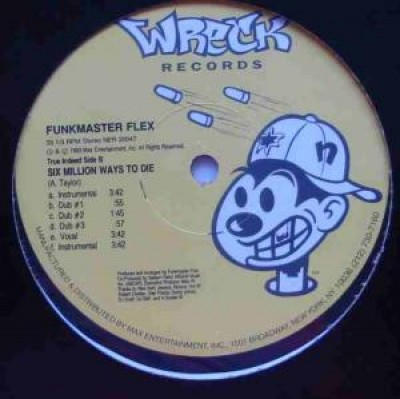 Funkmaster Flex - Sad And Blue / Six Million Ways To Die