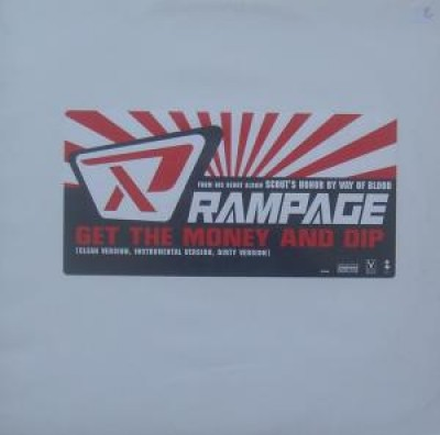 Rampage - Get The Money And Dip