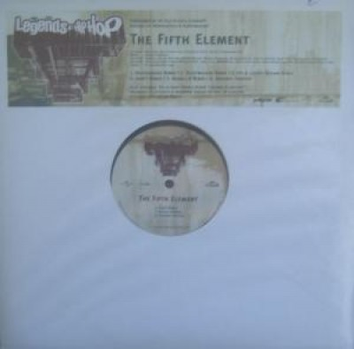 Legends Of Hip Hop - The Fifth Element