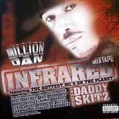 Million Dan - Infrared Mixtape