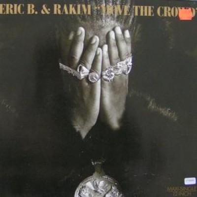 Eric B. & Rakim - Move The Crowd