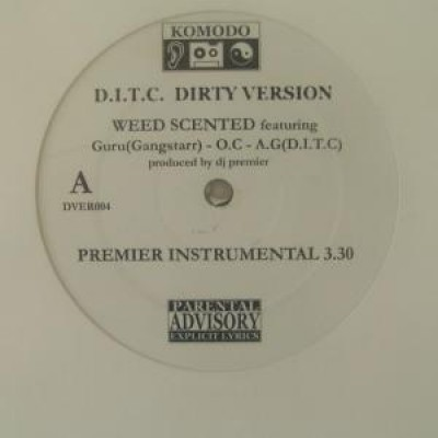 D.I.T.C. - Weed Scented / Underground Life